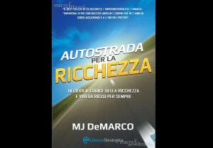Autostrada per la ricchezza - Alessandro Ziccardi